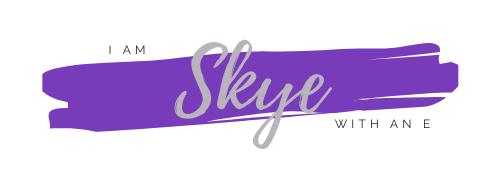 I Am Skye With An E